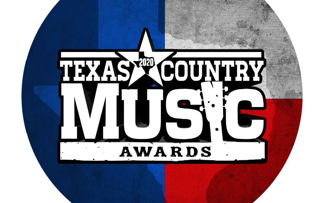 2020 TEXAS COUNTRY MUSIC AWARDS WINNERS ANNOUNCED AT SPECTACULAR EVENT